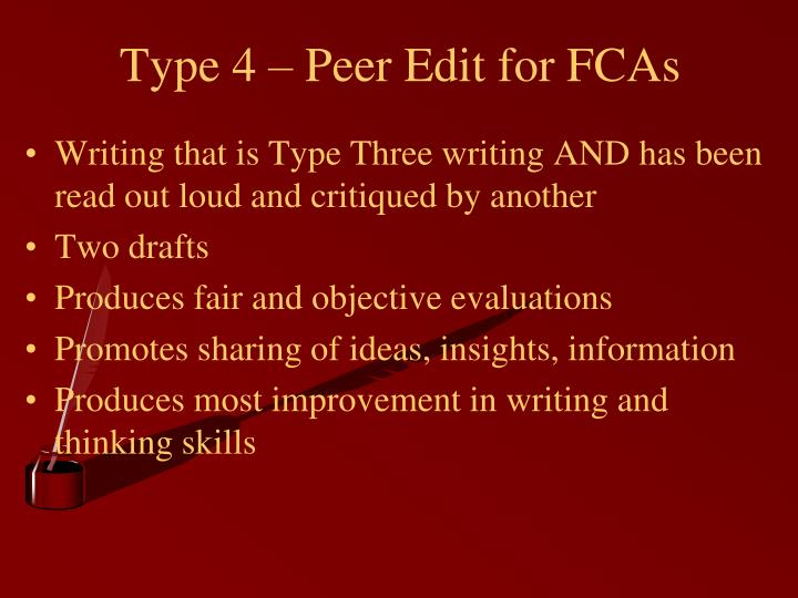 Type 4 – Peer Edit for FCAs