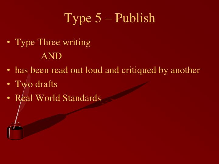 Type 5 – Publish