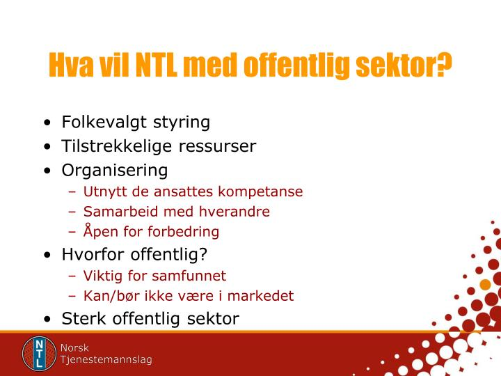 Hva vil NTL med offentlig sektor?