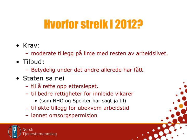 Hvorfor streik i 2012?