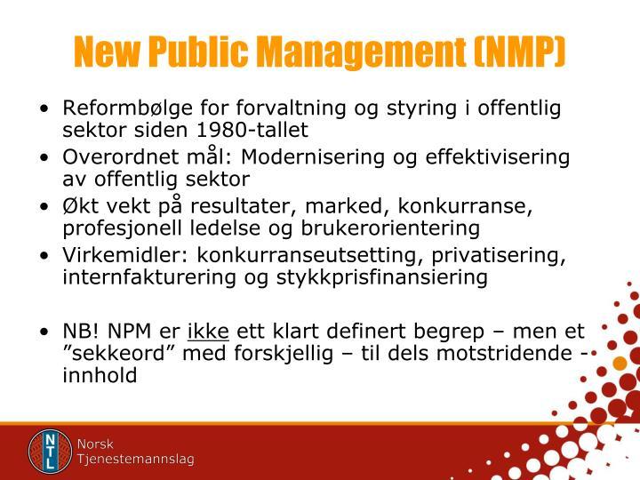 New Public Management (NMP)