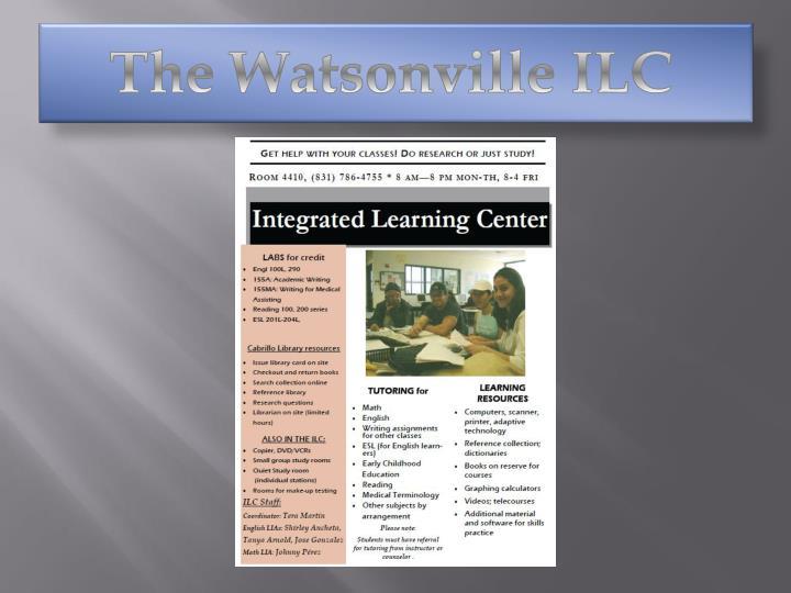 The Watsonville ILC
