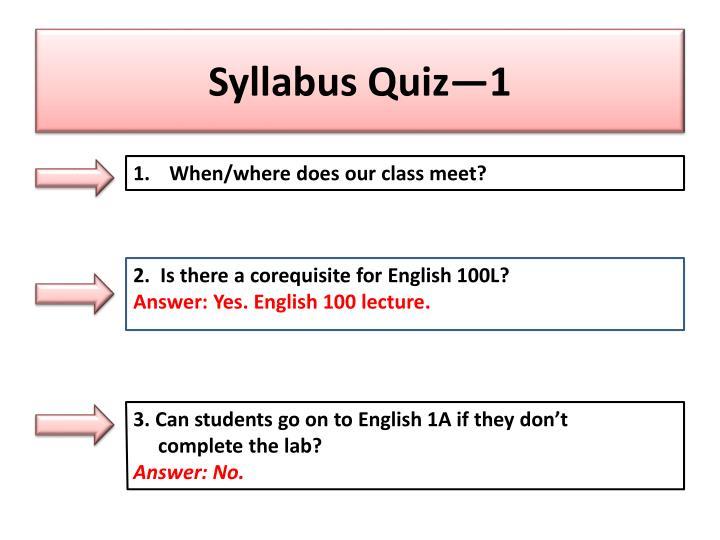 Syllabus Quiz—1