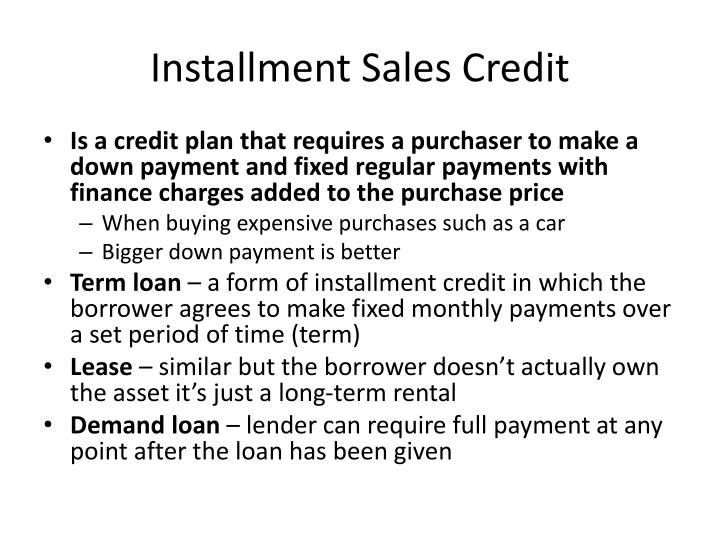 Installment Sales Credit