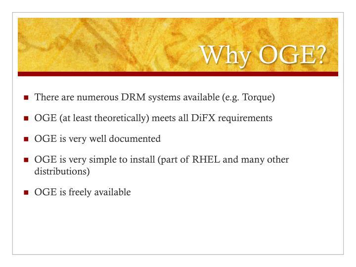 Why OGE?