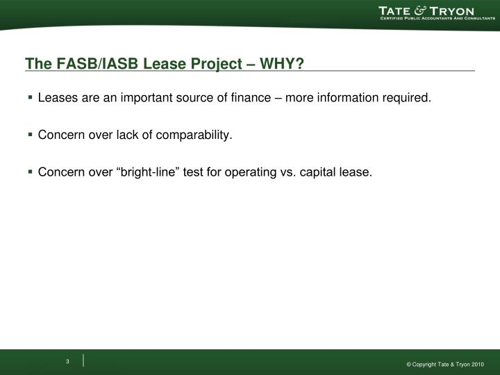 The FASB/IASB Lease Project – WHY?
