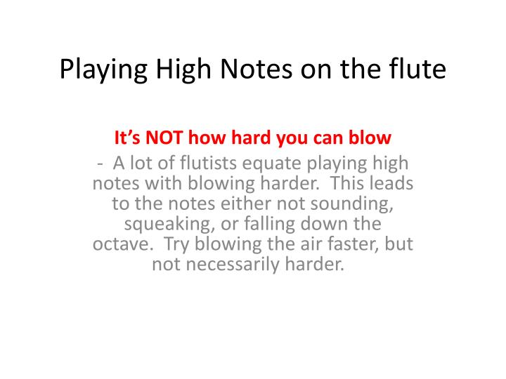 Playing High Notes on the flute