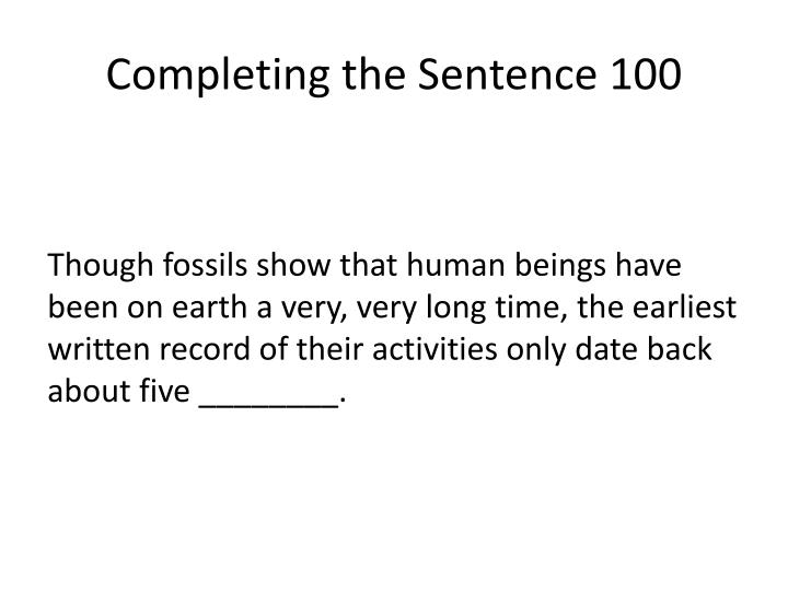 Completing the Sentence 100