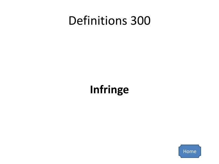 Definitions 300
