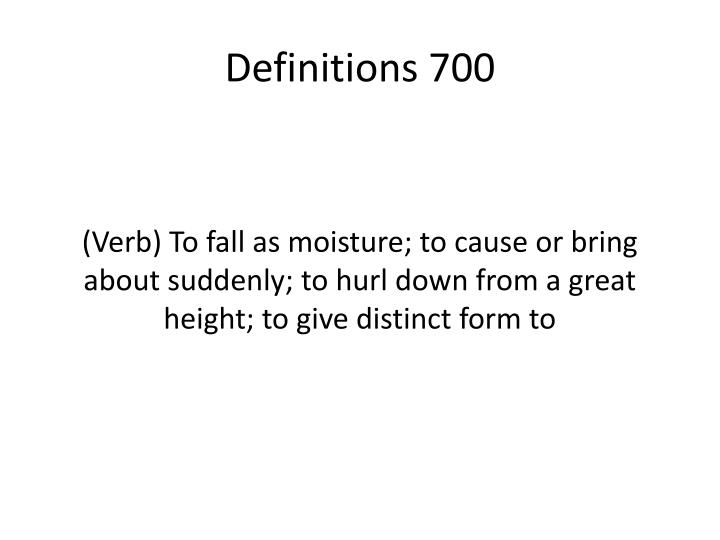 Definitions 700