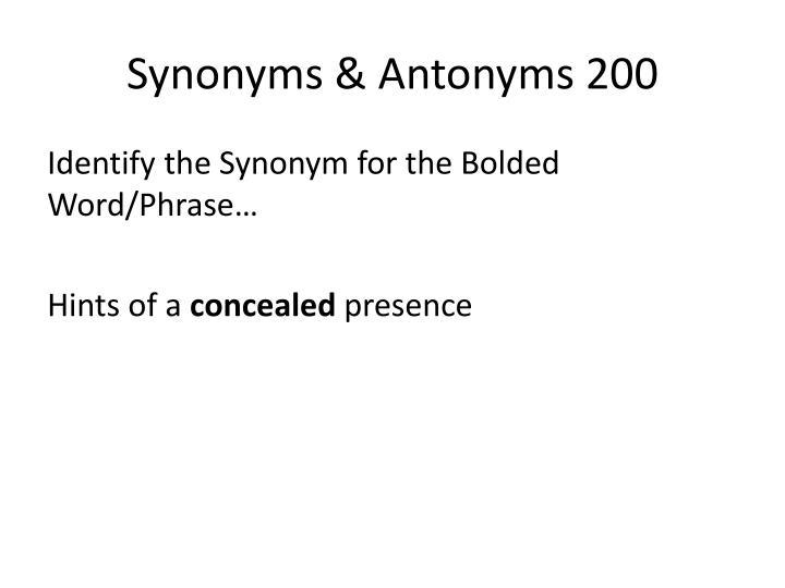 Synonyms & Antonyms 200