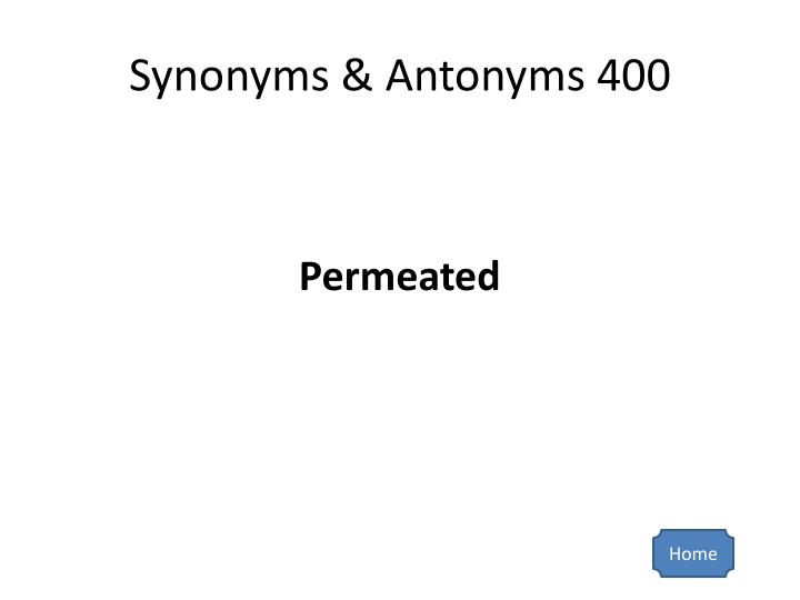 Synonyms & Antonyms 400