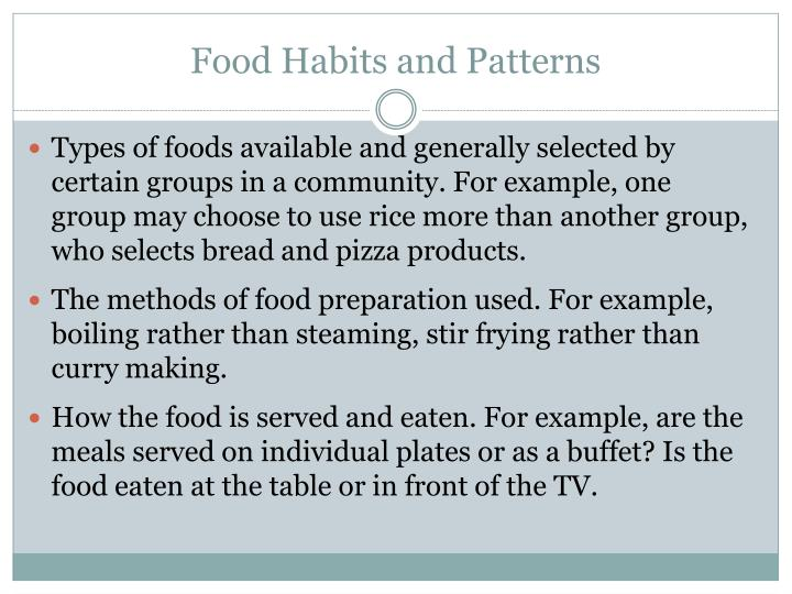 Food habits and patterns