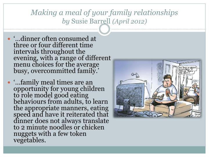 Making a meal of your family relationships
