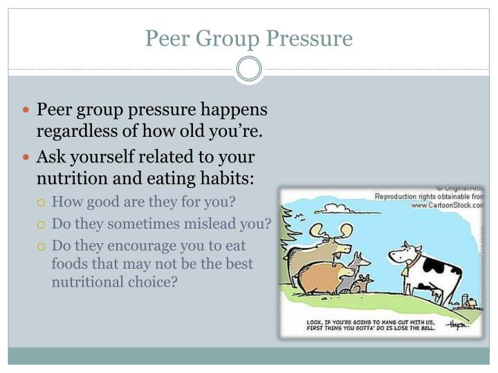 Peer Group Pressure