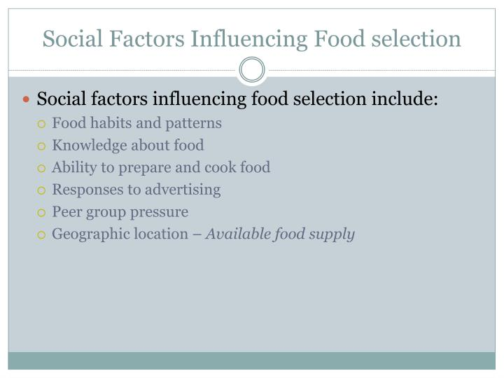 Social Factors Influencing Food selection