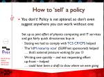how to sell a policy