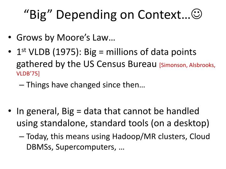"""Big"" Depending on Context…"