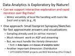 data analytics is exploratory by nature