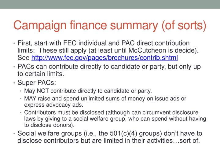 Campaign finance summary (of sorts)