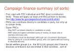 campaign finance summary of sorts