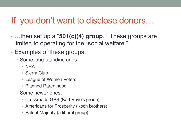 If  you don't want to disclose donors…
