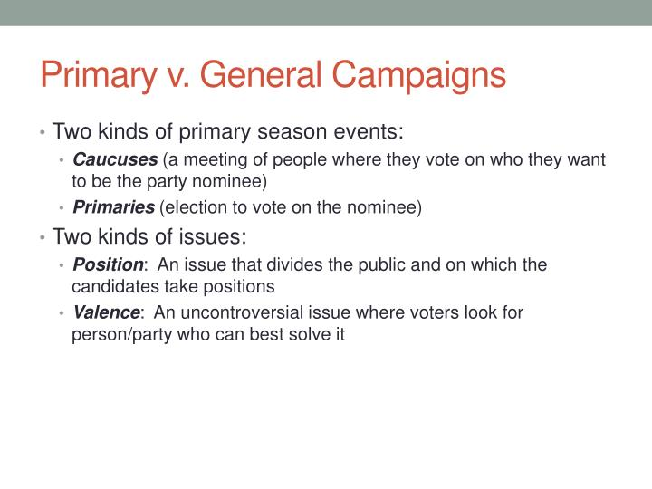 Primary v. General Campaigns