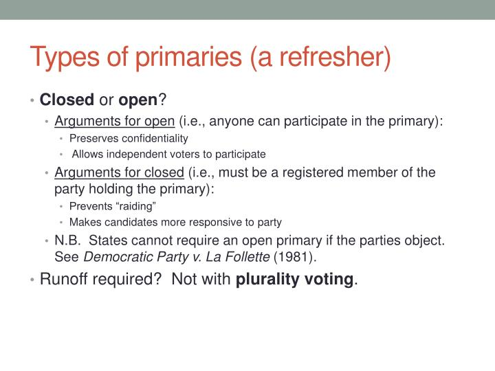 Types of primaries (a refresher)