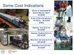 some cost indications