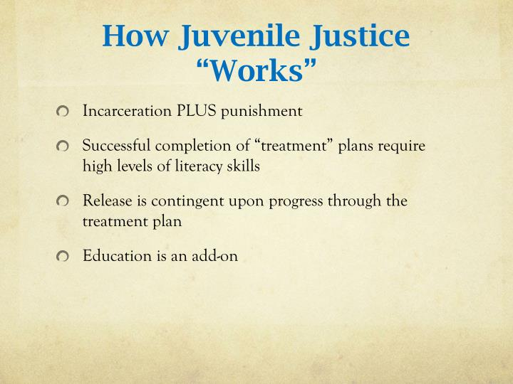 "How Juvenile Justice ""Works"""