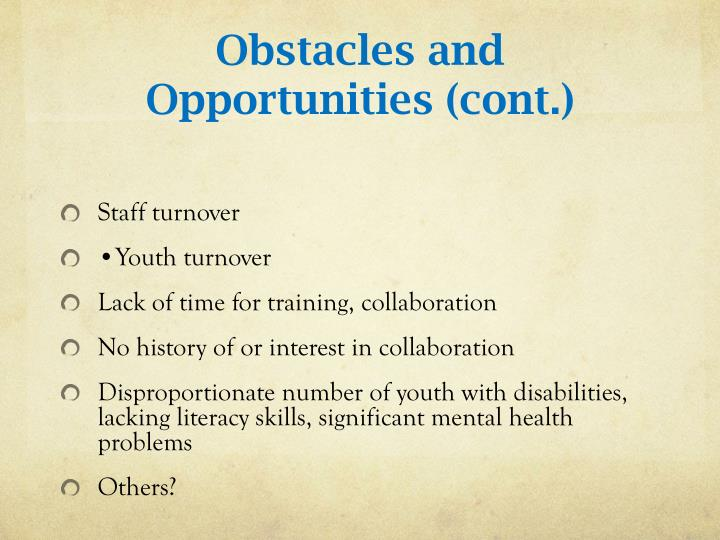Obstacles and Opportunities (