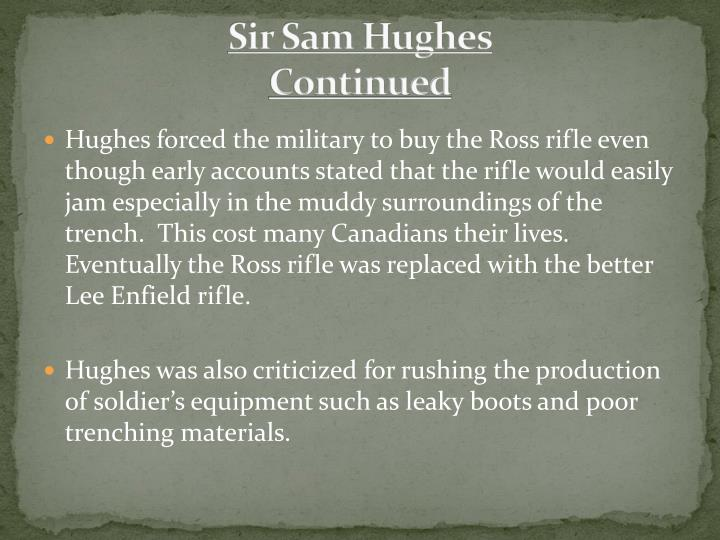 Sir sam hughes continued