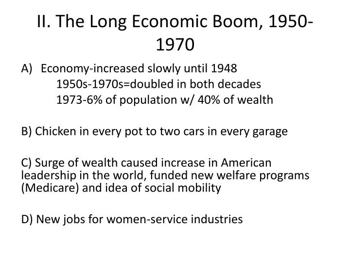 II. The Long Economic Boom, 1950-1970