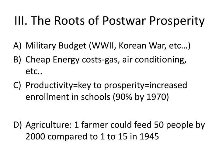 III. The Roots of Postwar Prosperity