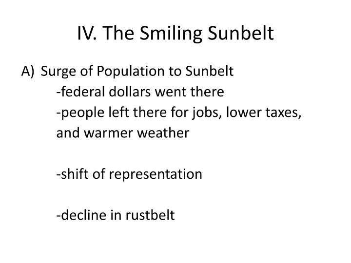IV. The Smiling Sunbelt
