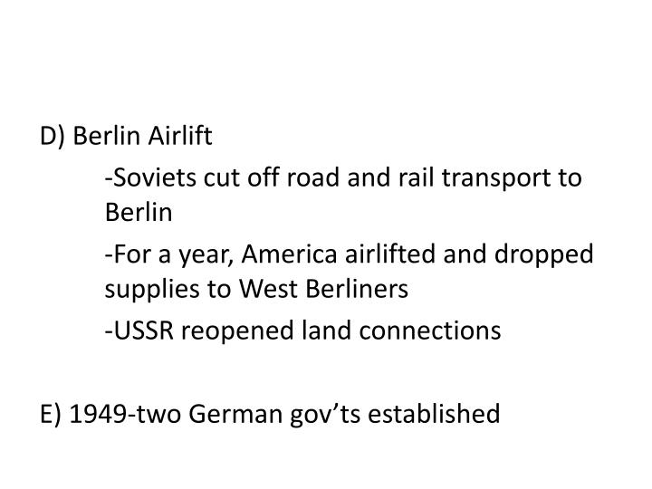 D) Berlin Airlift