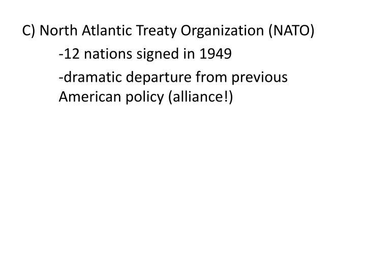 C) North Atlantic Treaty Organization (NATO)