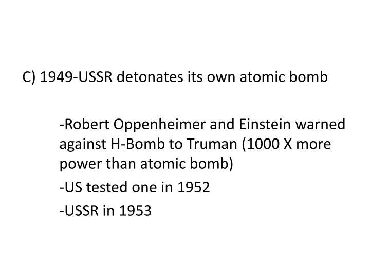C) 1949-USSR detonates its own atomic bomb