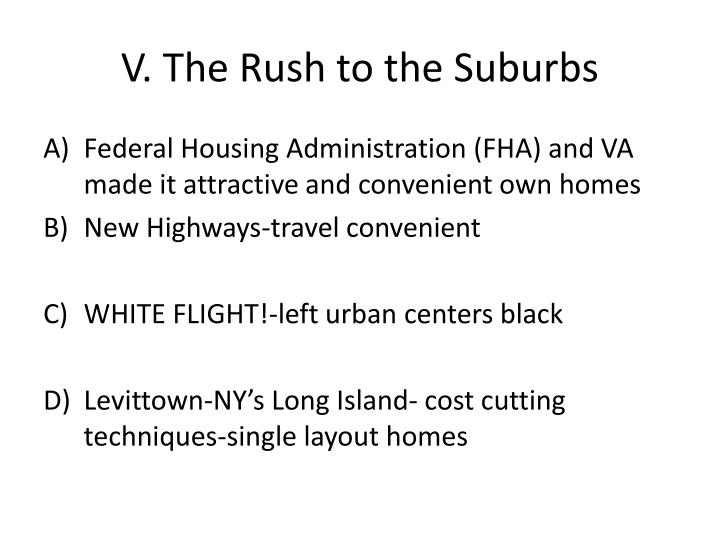 V. The Rush to the Suburbs