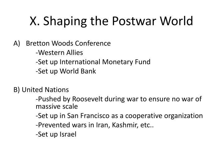 X. Shaping the Postwar World