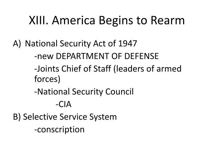 XIII. America Begins to Rearm