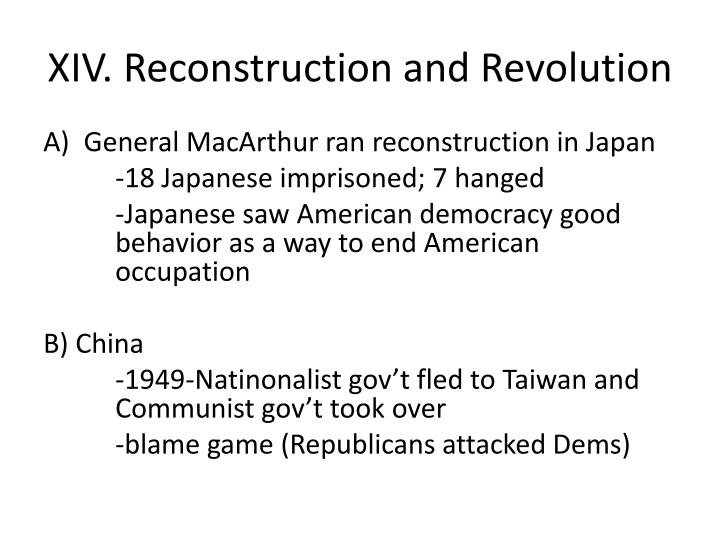 XIV. Reconstruction and Revolution