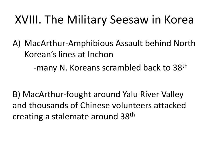 XVIII. The Military Seesaw in Korea