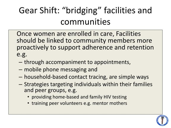 "Gear Shift: ""bridging"" facilities and communities"