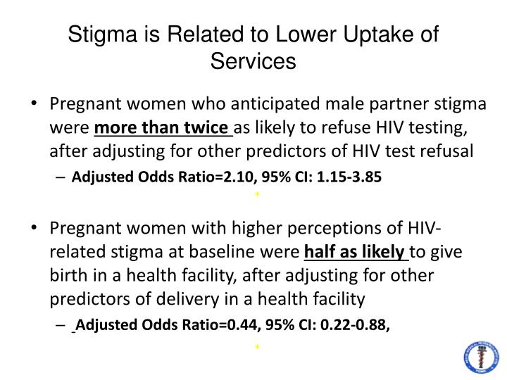 Stigma is Related to Lower Uptake of Services