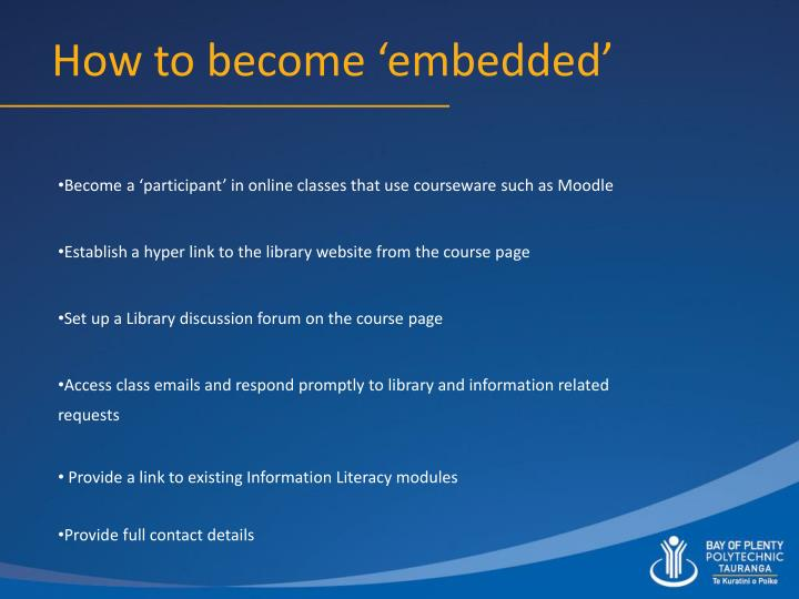 Become a 'participant' in online classes that use courseware such as Moodle