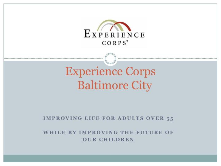 Experience corps baltimore city