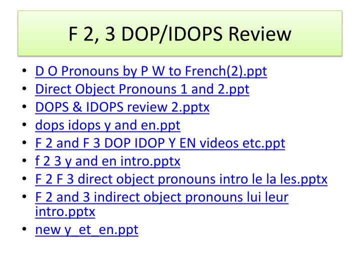F 2, 3 DOP/IDOPS Review