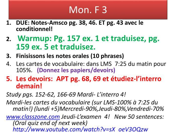 Mon. F 3