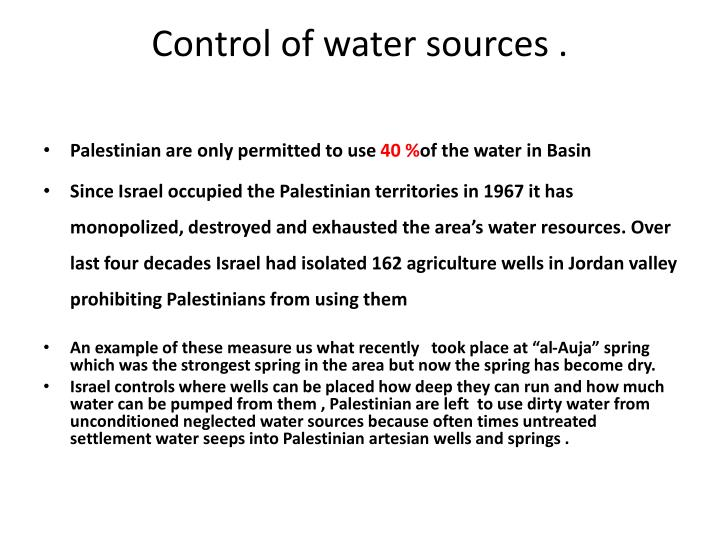 Control of water sources .